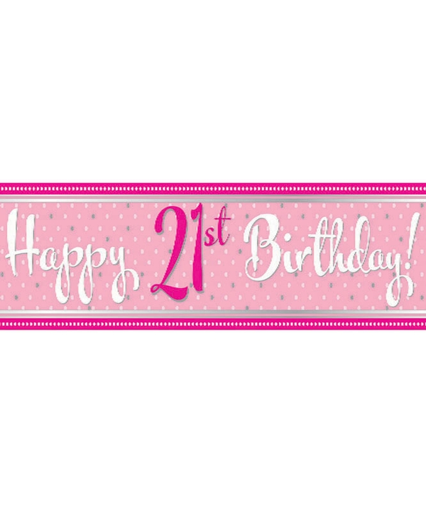 Perfectly Pink Happy 21st Birthday 9Ft Foil Banner