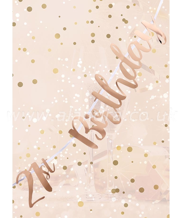 21st Birthday Rose Gold Letter Script Bunting